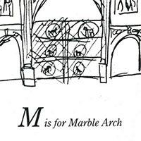 London Alphabet - M for Marble Arch - Gallery