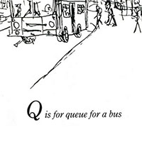 London Alphabet - Q for Queue for a bus - Original drawings