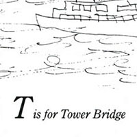 London Alphabet - T for Tower Bridge - Original drawings