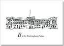 London Alphabet - B for Buckingham Palace - Originals for sale
