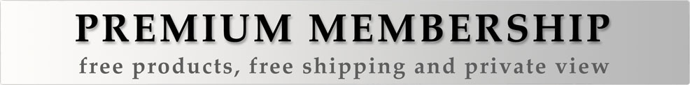 Premium Membership - Free products, free shipping and private view