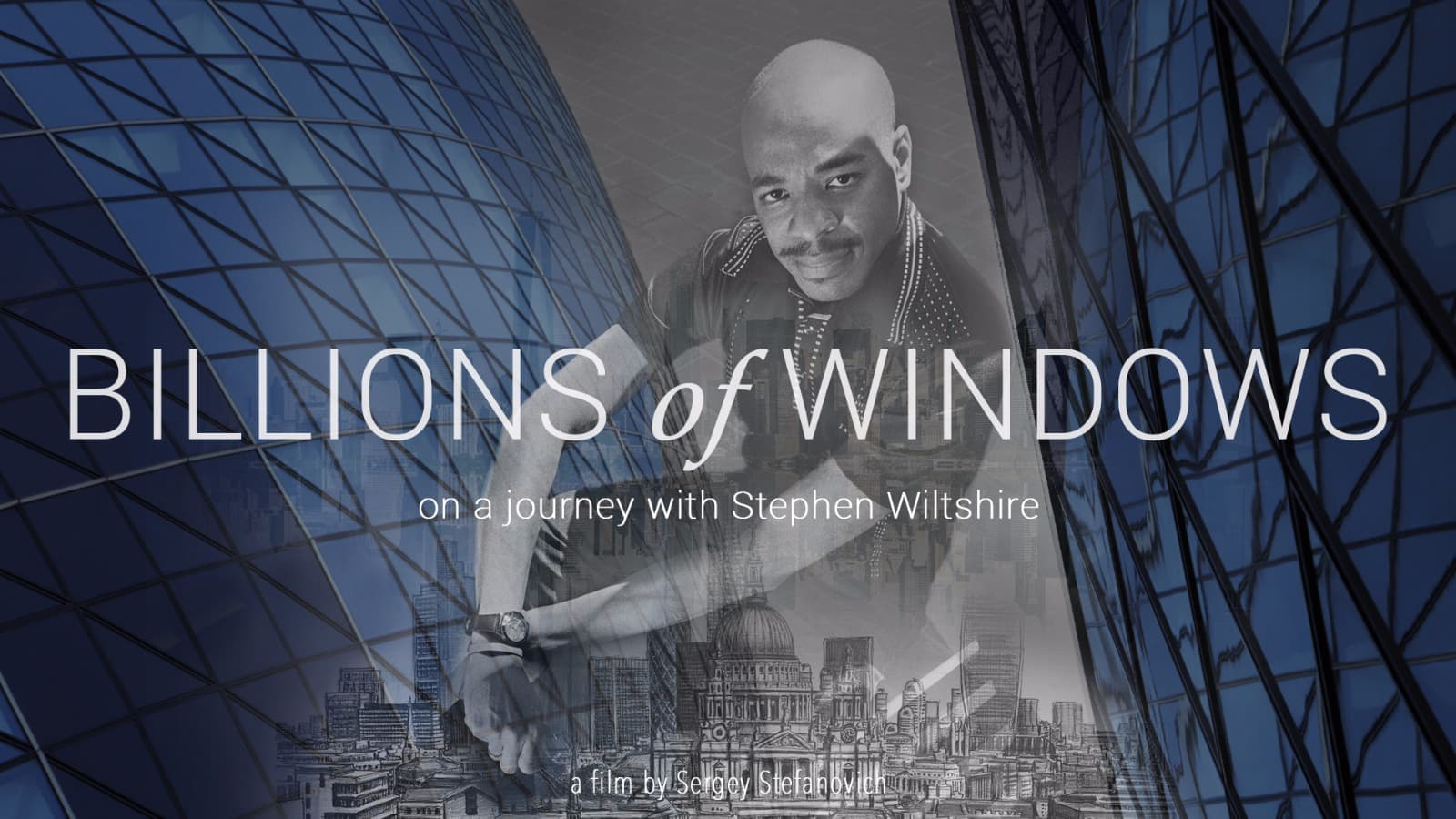 Billions of Windows - On a journey with Stephen Wiltshire